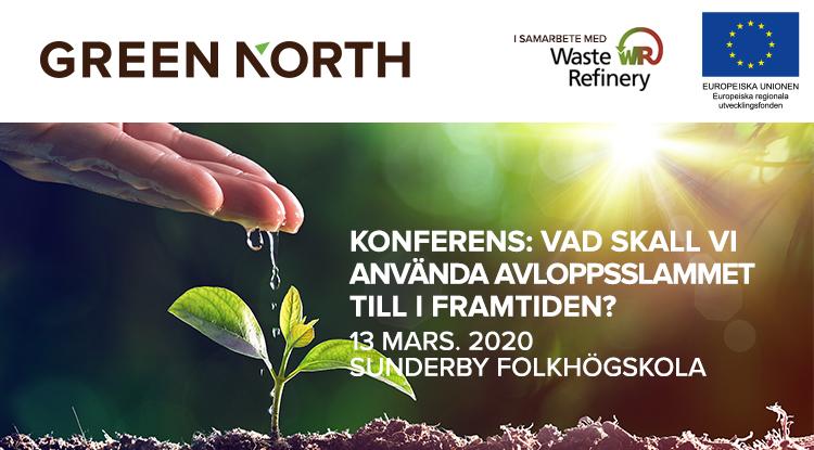 Konferens: Vad skall vi använda avloppsslammet till i framtiden? 13 mars 2020