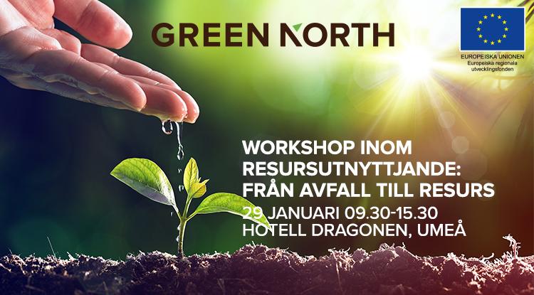 Workshop inom resursutnyttjande: Från avfall till resurs. 29 januari 2020